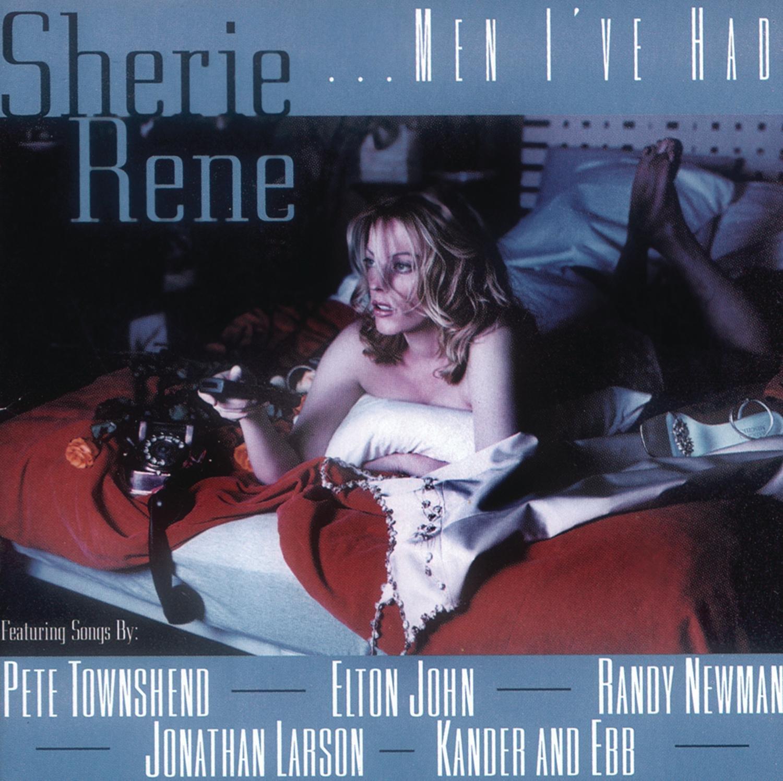 """Cover of Sherie Rene Scott's """"Men I've Had"""" album"""