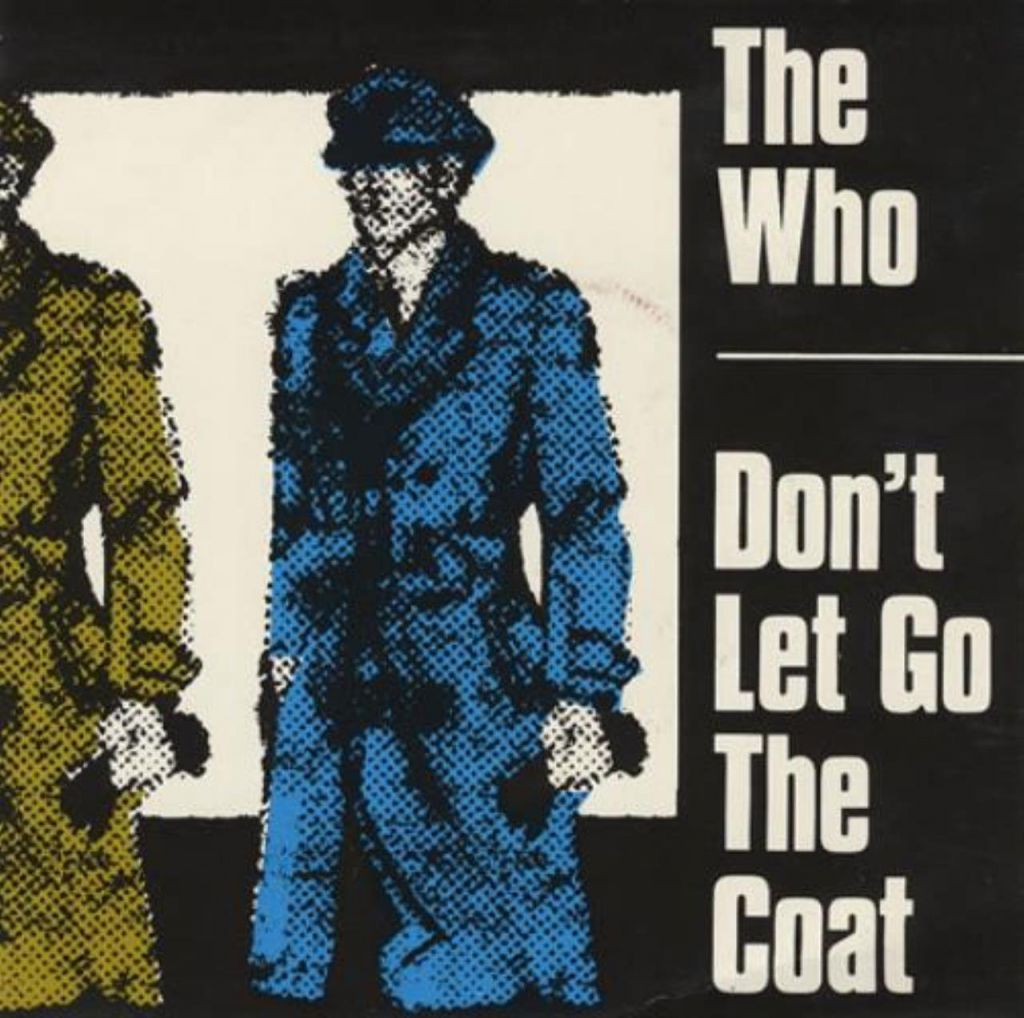 """The Who's """"Don't Let Go The Coat"""" single"""