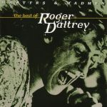 "Roger Daltrey's ""Martyrs & Madmen - The Best of Roger Daltrey"" album"