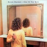 "Cover of Roger Dalrey's ""One of the Boys"" album"
