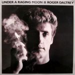 "Roger Daltrey's ""Under a Raging Moon"" album"