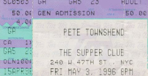 Ticket to Pete Townshend's May 3, 1996 concert