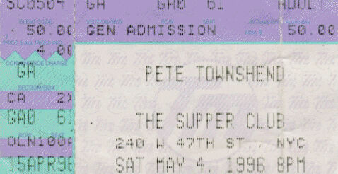 Ticket for Pete Townshend's May 4, 1996 concert