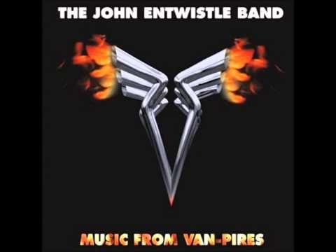Sometimes – The John Entwistle Band