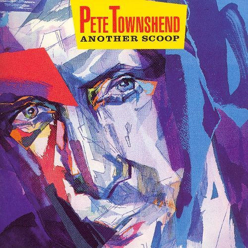 "Cover of Pete Townshend's ""Another Scoop"" album"