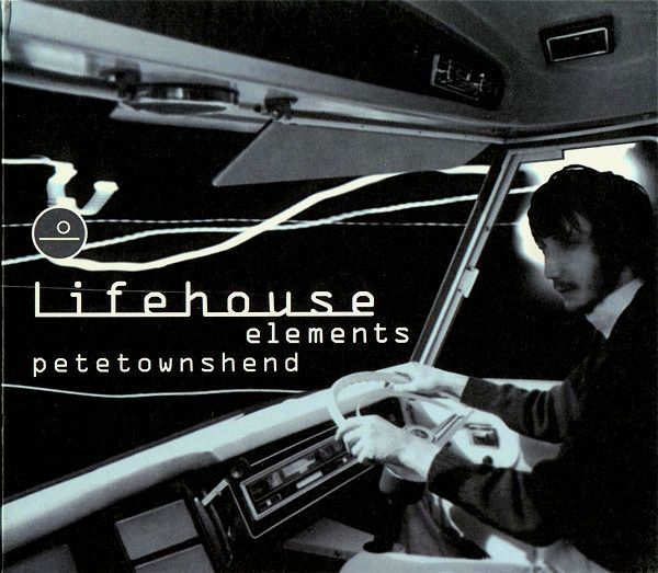 """Cover of Pete Townshend's """"Lifehouse Elements"""" album"""